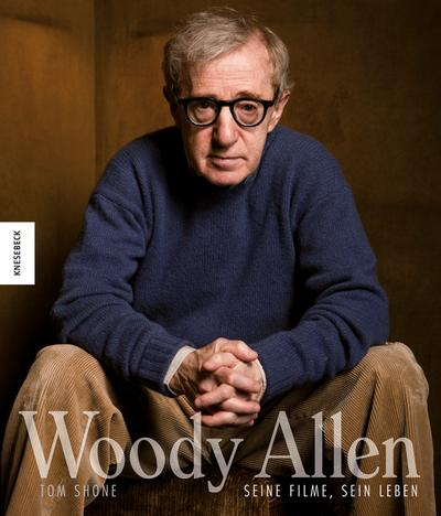 Woody Allen; Seine Filme, sein Leben; Deutsch; 250 farb. Abb.