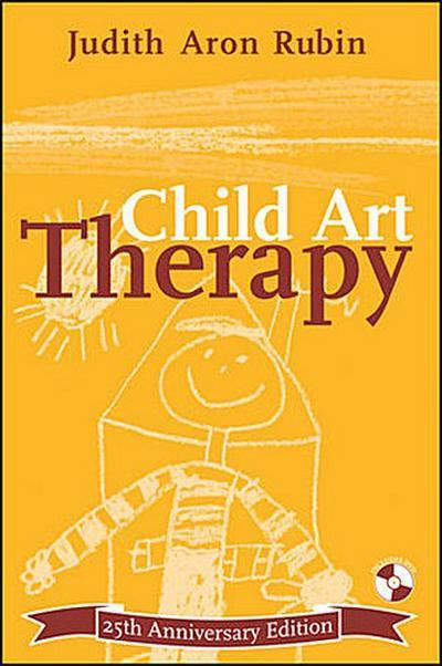 Child Art Therapy, 25th Anniversary Edition