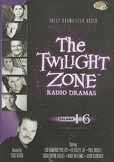 The Twilight Zone Radio Dramas, Volume 16