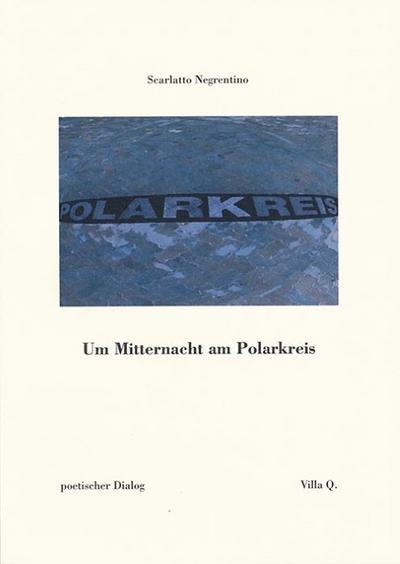 Um Mitternacht am Polarkreis: poetischer Dialog