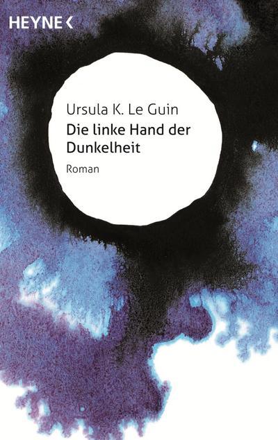Die linke Hand der Dunkelheit: Roman