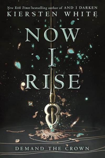 Now I Rise (And I Darken, Band 2) - Delacorte Press - Taschenbuch, Englisch, Kiersten White, ,