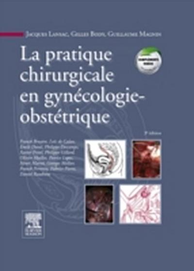 La pratique chirurgicale en gynecologie obstetrique