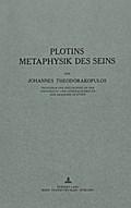Plotins Metaphysik des Seins: Nachdruck Nach Der Ausg. Buehl/Baden, 1928