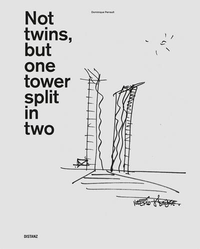 Not twins, but one tower split in two: Dominique Perrault