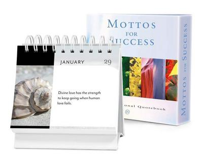 Mottos for Success Vol. 4: A Daily Desktop Quotebook