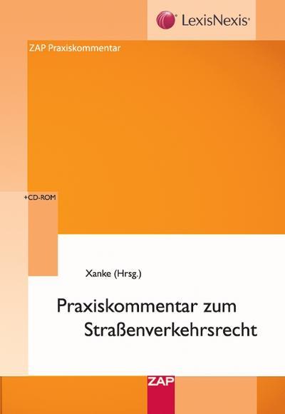 Praxiskommentar zum Straßenverkehrsrecht
