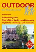 Deutschland: Jakobsweg vom Oberpfälzer Wald zum Bodensee