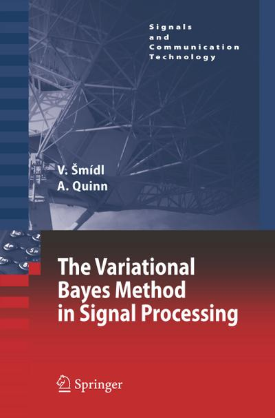 The Variational Bayes Method in Signal Processing