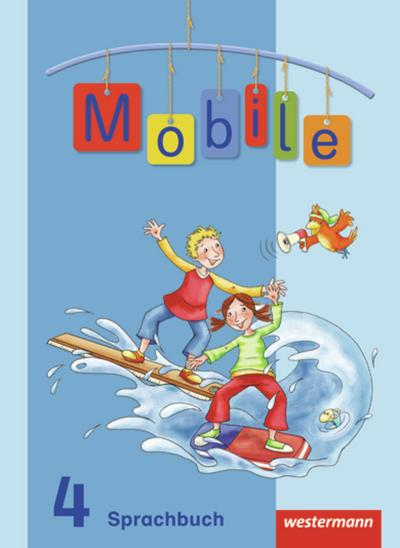 Mobile Sprachbuch 4. Schülerband. Allgemeine Ausgabe