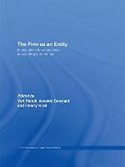 The Firm as an Entity: Implications for Economics, Accounting and the Law