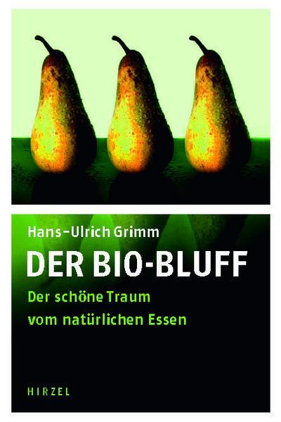 Der Bio-Bluff