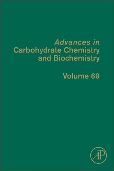 Advances in Carbohydrate Chemistry and Biochemistry 69