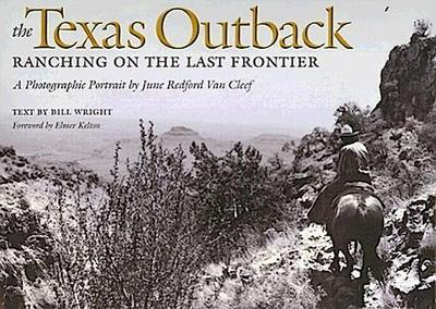 The Texas Outback: Ranching on the Last Frontier