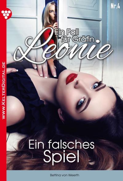 Ein Fall für Gräfin Leonie 4 – Adelsroman