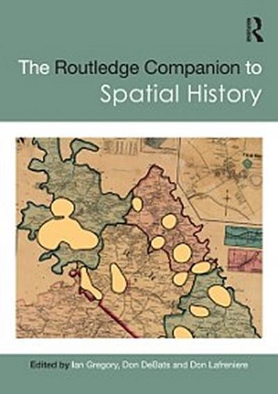 Routledge Companion to Spatial History