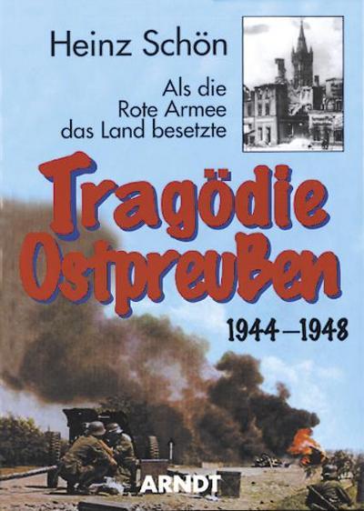 Tragödie Ostpreußen 1944-1948