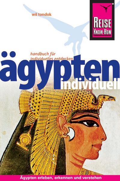 Ägypten individuell   ; Reiseführer;  -