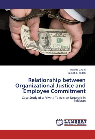 Relationship between Organizational Justice and Employee Commitment