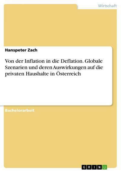 hanspeter zach von der inflation in die deflation globale 9783656945260 ebay. Black Bedroom Furniture Sets. Home Design Ideas