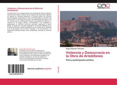 Violencia y Democracia en la Obra de Aristófanes