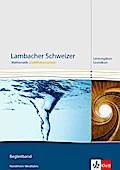 Lambacher Schweizer Mathematik Qualifikationsphase Leistungskurs/Grundkurs. Ausgabe Nordrhein-Westfalen