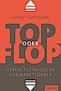Top oder Flop - Grant Cardone