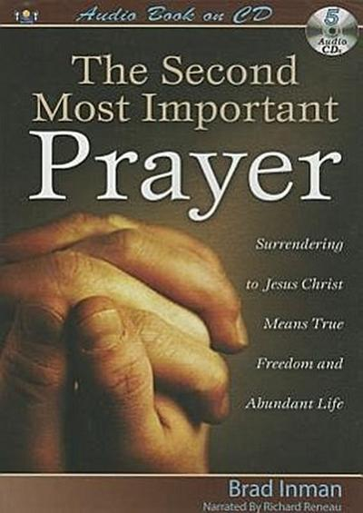 The Second Most Important Prayer