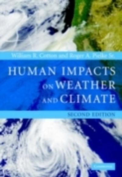 Human Impacts on Weather and Climate