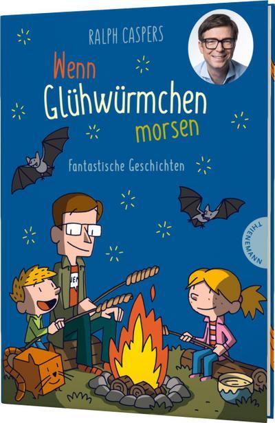 Wenn Glühwürmchen morsen; Fantastische Geschichten; Ill. v. K., Ulf; Deutsch