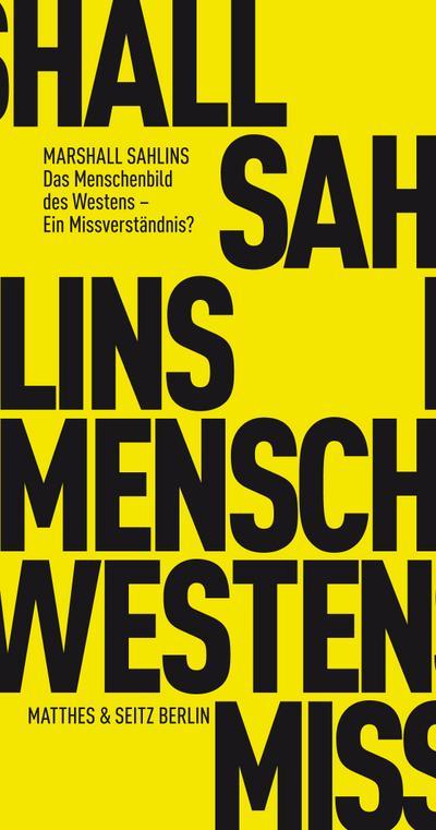 Das Menschenbild des Westens - Ein Missverständnis?