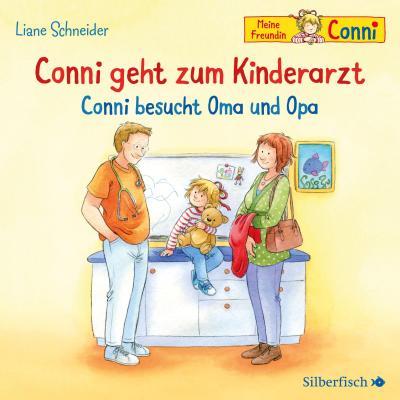 Conni geht zum Kinderarzt / Conni besucht Oma und Opa