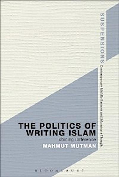 Politics of Writing Islam