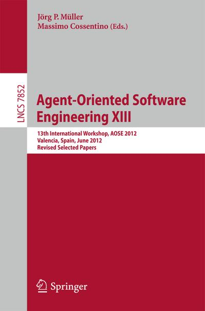 Agent-Oriented Software Engineering XIII