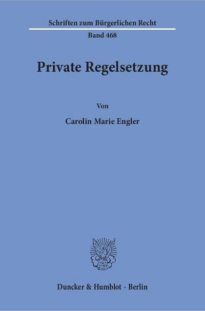 Private Regelsetzung