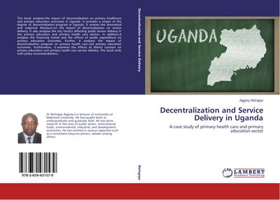 Decentralization and Service Delivery in Uganda