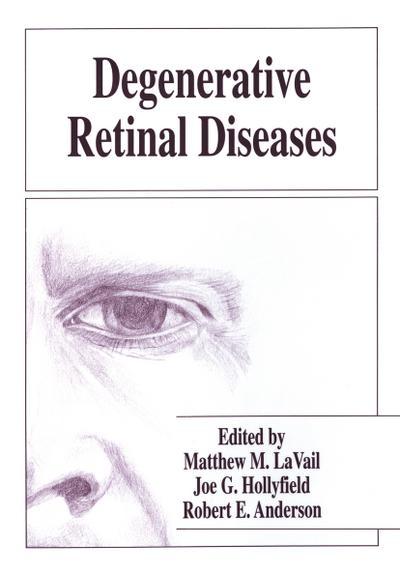 Degenerative Retinal Diseases