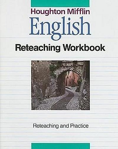 English: Reteaching Workbook: Reteaching and Practice