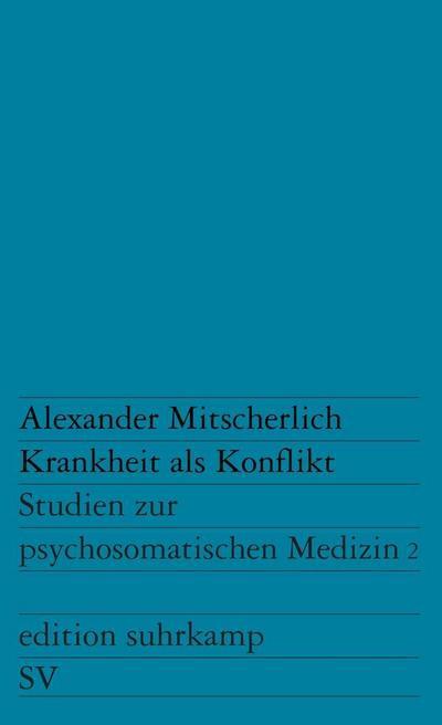 Krankheit als Konflikt. Bd.2