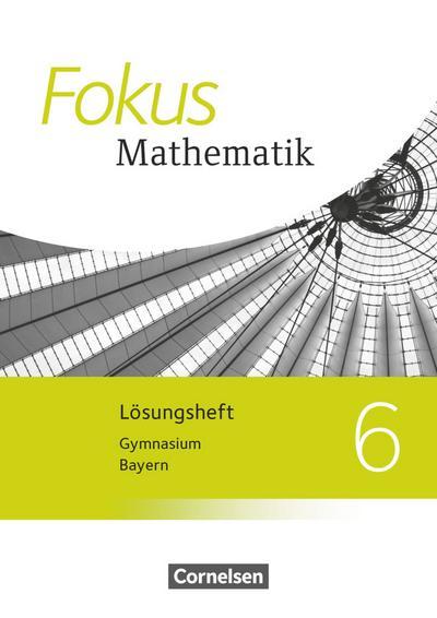 Fokus Mathematik - Bayern, Ausgabe 2017