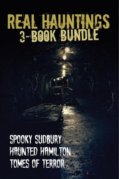 Real Hauntings - 3-Book Bundle