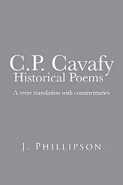 C.P. Cavafy  Historical Poems