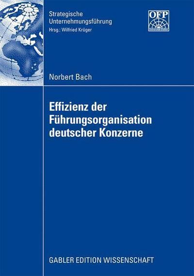 Effizienz der Führungsorganisation deutscher Konzerne