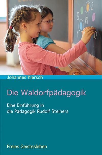 Die Waldorfpädagogik