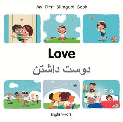 My First Bilingual Book-Love (English-Farsi)