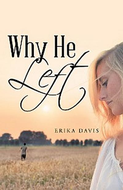 Why He Left