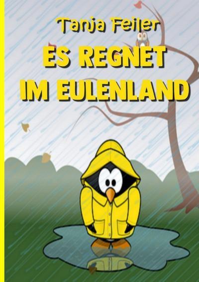 Es regnet im Eulenland