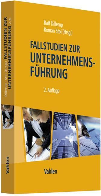 Ralf Dillerup / Fallstudien zur Unternehmensführung 9783800638321
