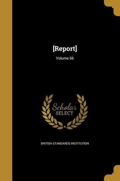 REPORT VOLUME 66