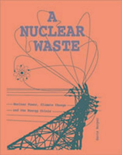 A Nuclear Waste